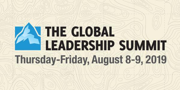 The Global Leadership Summit 2019 - Willow Creek Association